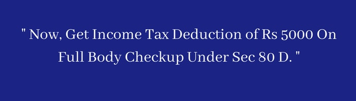 full body checkup income tax rebate
